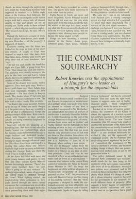 THE COMMUNIST SQUIREARCHY » 28 May 1988 » The Spectator Archive