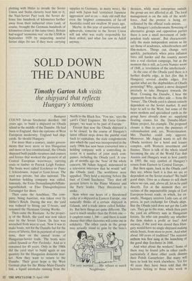SOLD DOWN THE DANUBE » 29 Apr 1989 » The Spectator Archive